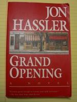 Grand Opening --Jon Hassler 002